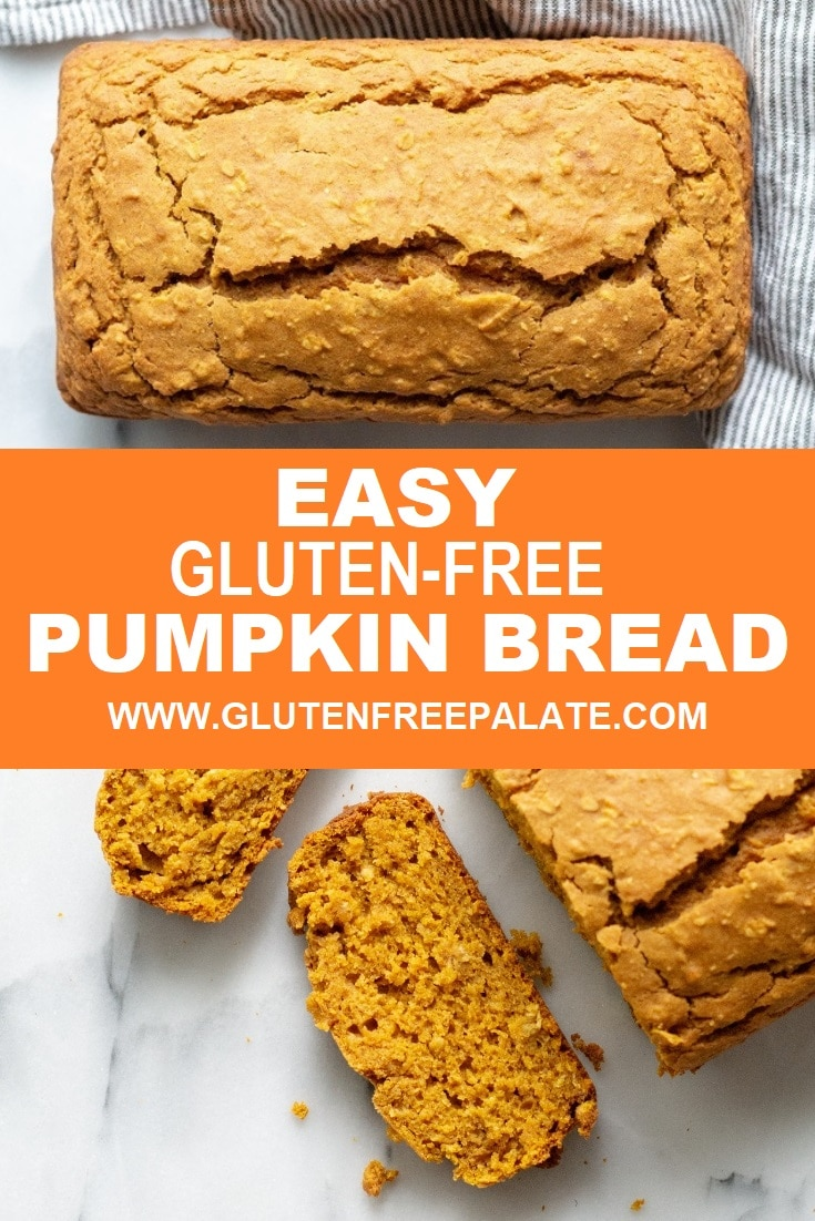 collage photo with a loaf of pumpkin bread on top, the words easy gluten free pumpkin bread in the center, and a slice of pumpkin bread on the bottom