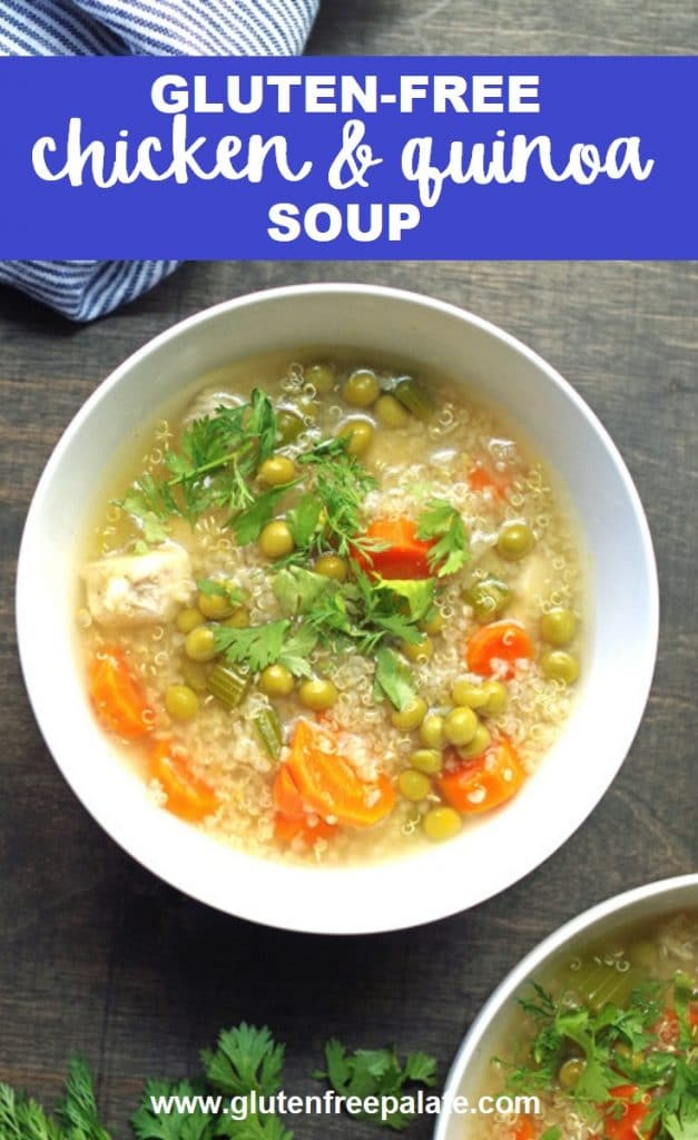 a pinterest pin of a bowl of qunioa soup with vegetables with the text gluten-free chicken & quinoa soup in text at the top