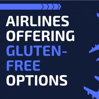 a blue and white image with blue airplanes with the text Airlines Offering Gluten-Free Options on the left