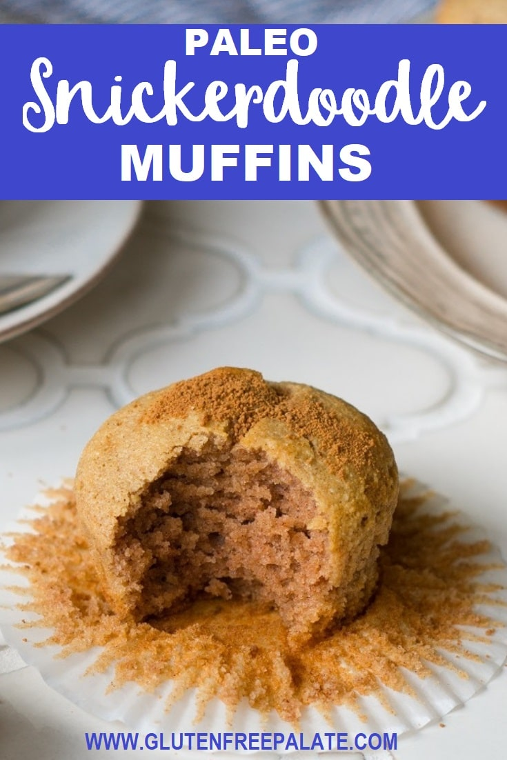 a pinterest pin image of a close up of a muffin with a bite out with the words paleo snickerdoodle muffins a the top of the image