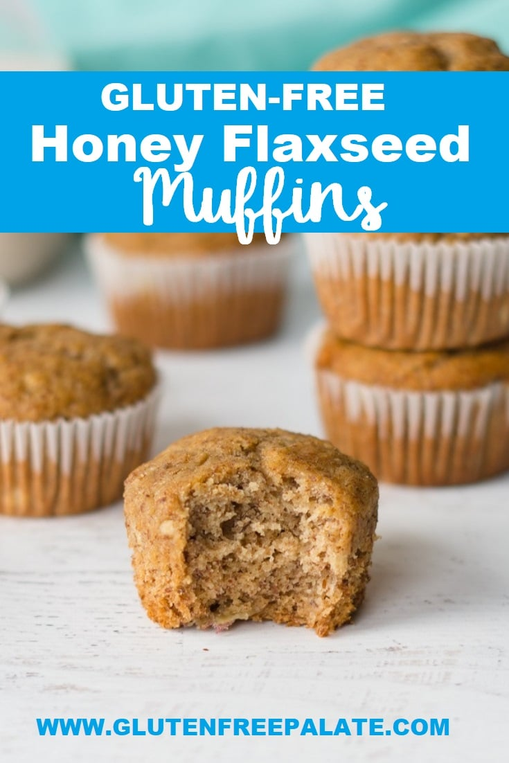 a pinterest pin with a muffin with a bite out in front of three stracked muffins and another muffin, with the words gluten-free honey flaxseed muffins at the top