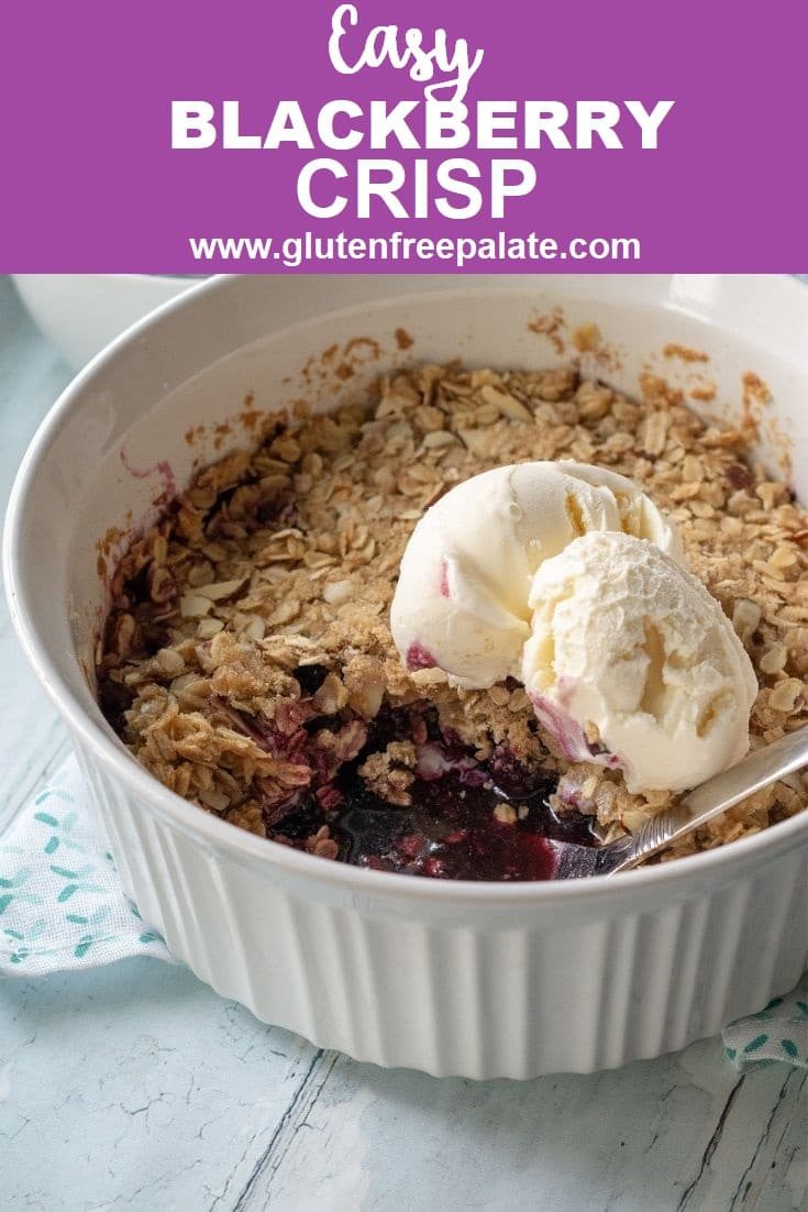 pinterest pin of Gluten Free Blackberry crisp in a white baking dish with the words easy blackberry crisp written at the top