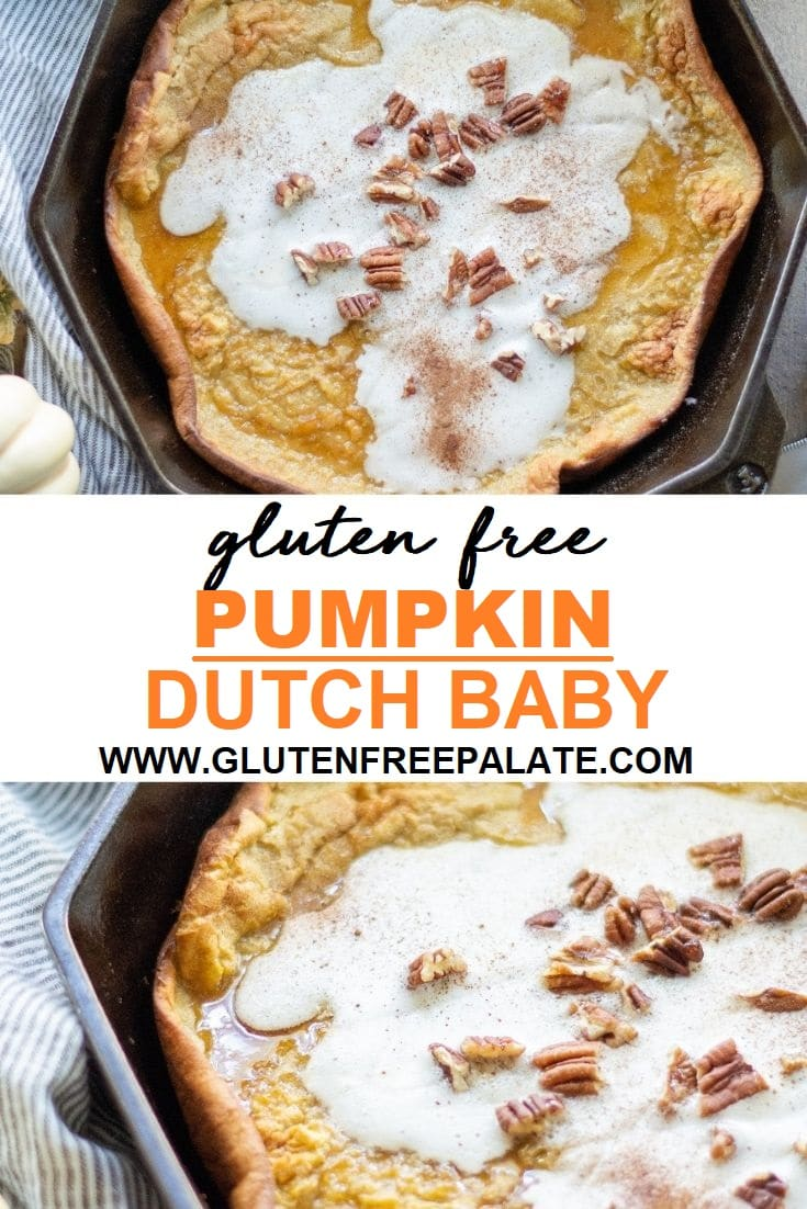 pinterest pin of a dutch baby in a cast iron skillet with the words gluten free pumpkin dutch baby written in the center