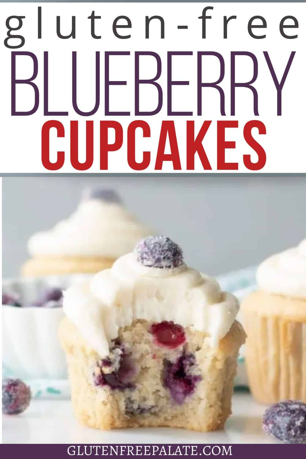 pinterest pin for gluten free blueberry cupcakes