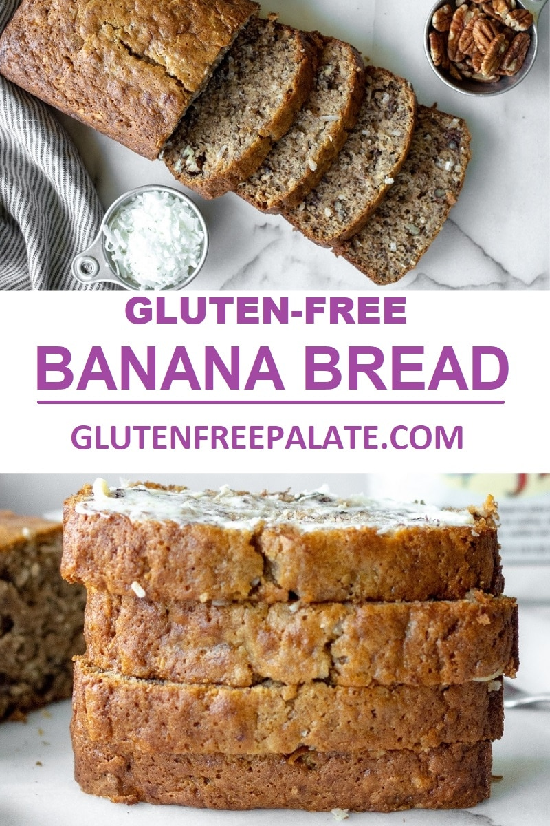 a pinterest pin collage of two photos of sliced banana bread with the words gluten free banana bread in the center