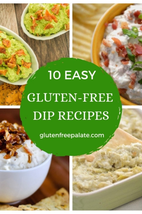 a collage of four images of gluten free dips with 10 easy gluten-free dip recipes typed in the center