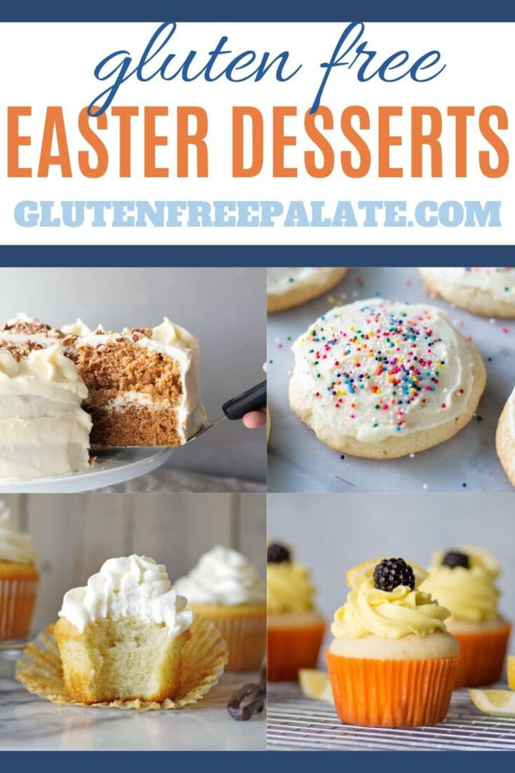 collage of four photos, a slice of carrot cake, a lemon cupcake, a vanilla cupcake, and a sugar cookie with the words gluten free easter desserts in text at the top
