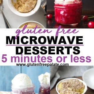 collage image with mug cake, mug cherry cobbler, mug berry pie, and mug coffee cake with the words gluten-free microwave desserts in 5 minutes typed in the center