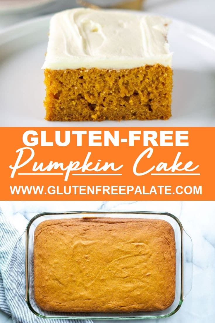 a slice of orange cake with white frosting, below it the words gluten free pumpkin cake, and an image of pumpkin cake in a glass baking dish at the bottom