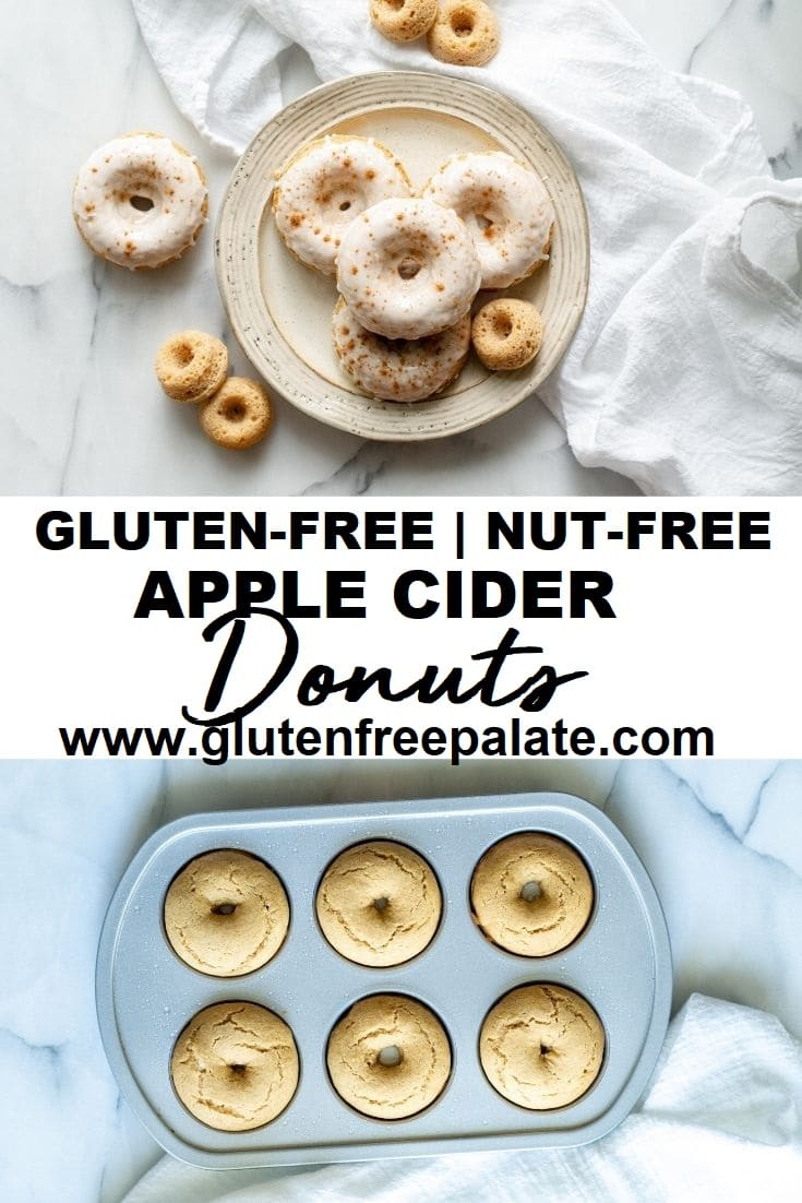 a collage of two photos, one with round donuts on a cream colored plate the other with donuts in a donut pan, with the words gluten free nut free apple cider donuts typed in the center
