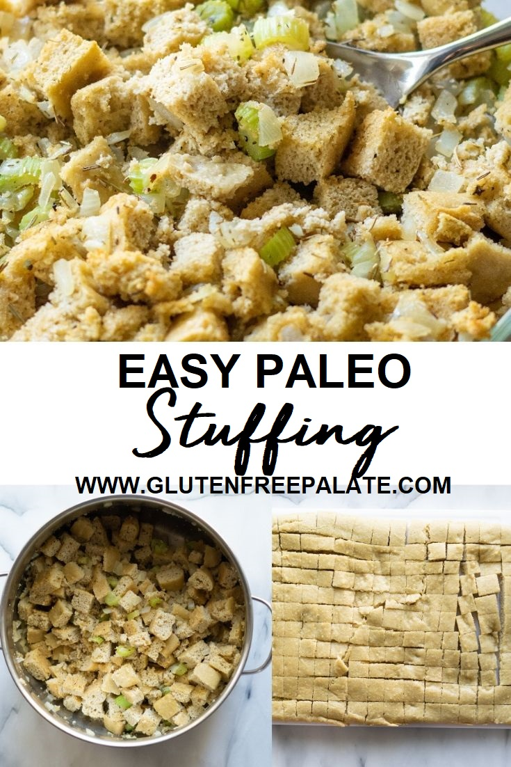 a collage of three photos, one a clsoe up of stuffing, one of stuffing in a round pot, and one of bread cubes sliced with the words easy paleo stuffing in the center