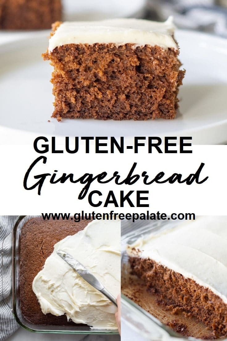 collage of three images of gingerbread cake with white frosting and the words gluten free gingerbread cake in text in the center