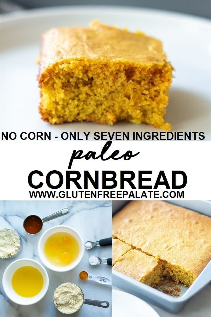 collage of three images of cornbread and ingredients to maek cornbread with the text paleo cornbread in the middle
