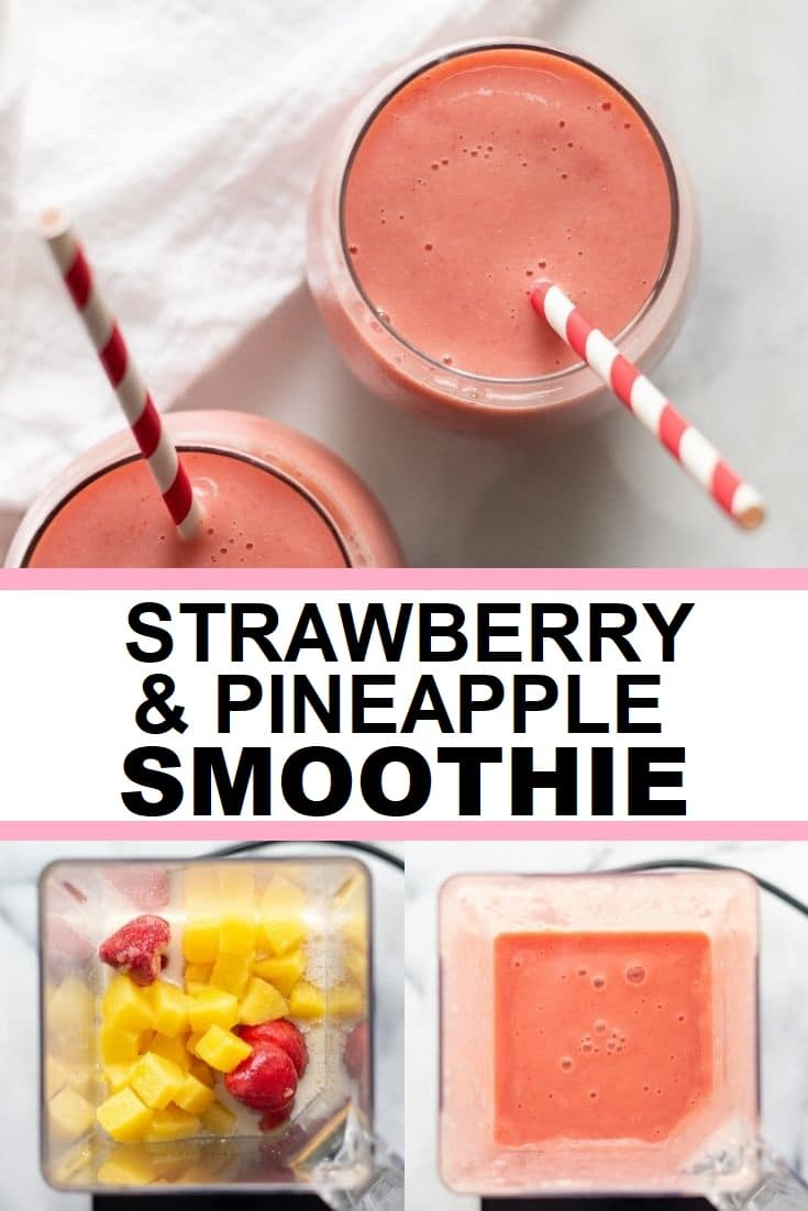 image collage of three images, one with a top view of a smoothie the other two of blender jar with smoothie with the words strawberry and pineapple smoothie in the center