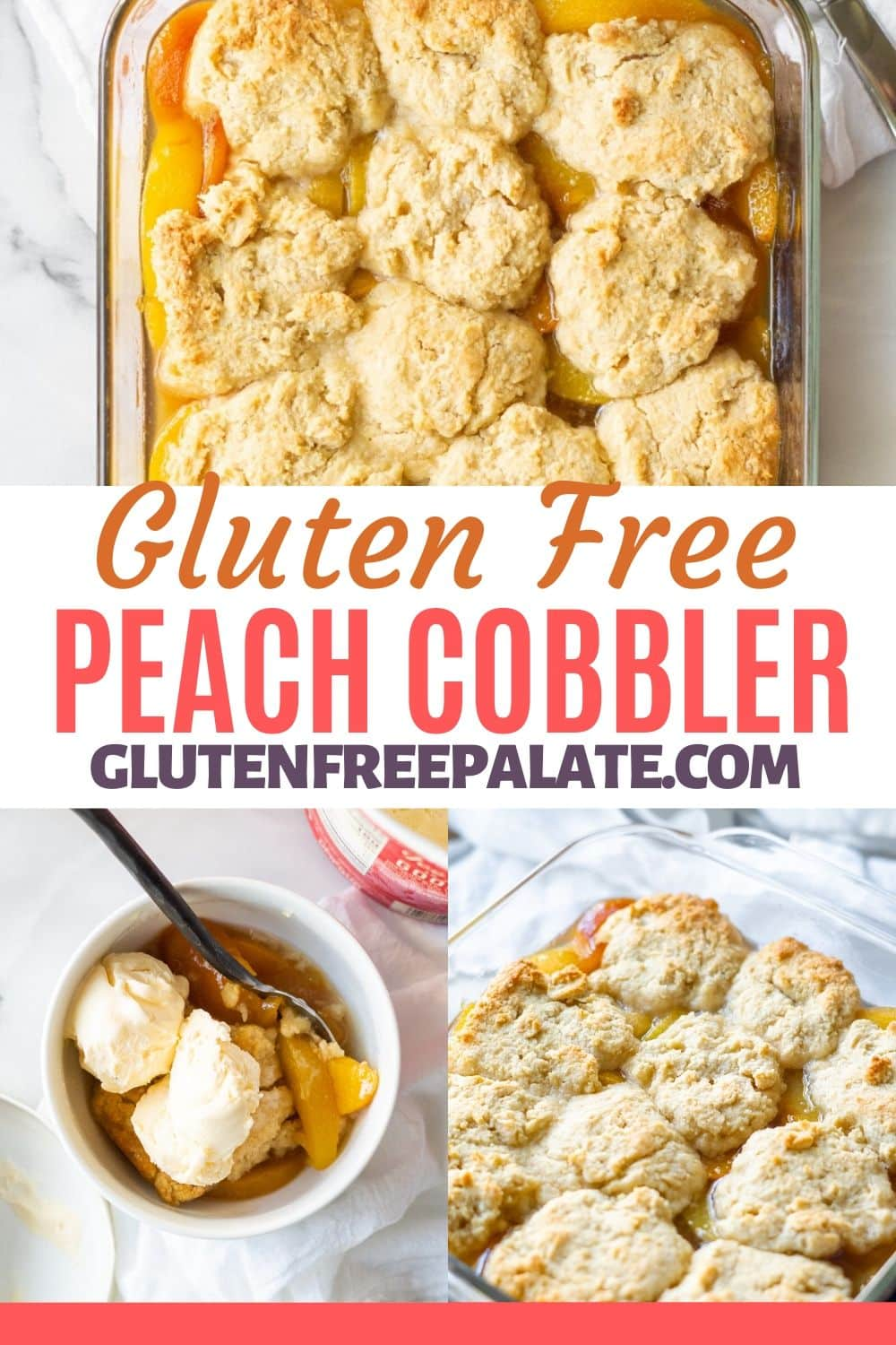 peach cobbler pinterest pin with images of peach cobbler