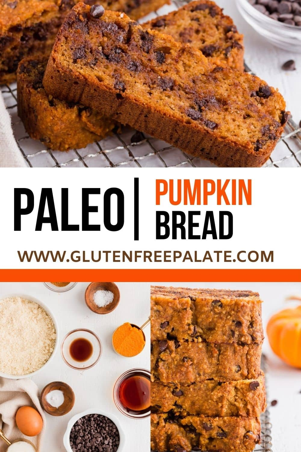 pinterest pin collage for paleo pumpkin bread