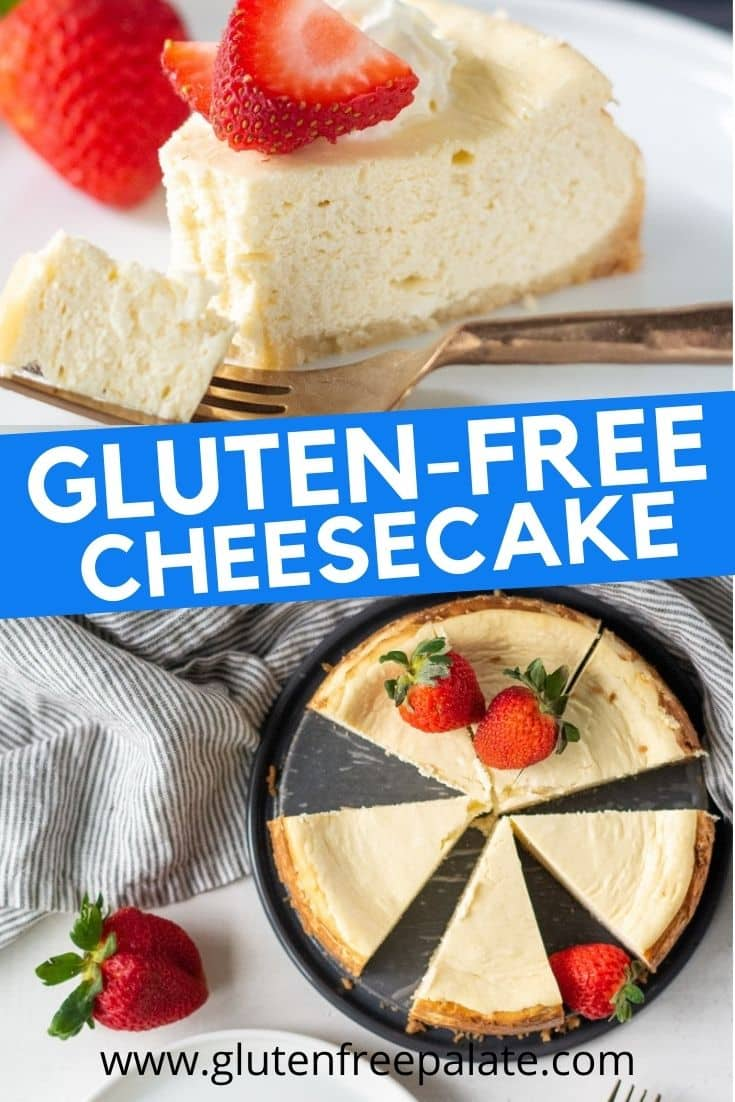 a pinterest pin collage for gluten free cheesecake