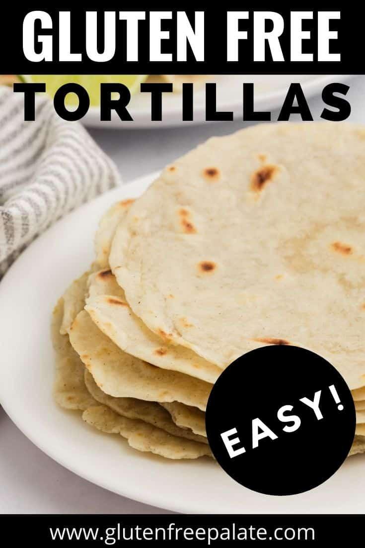 Pinterest pin image for gluten free tortillas