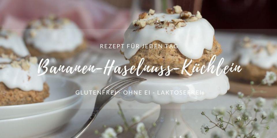 Rezept Bananen Haselnuss Kuechlein Gugelhupf glutenfrei laktosefrei Gugelhupfkuchen mit Zuckerguss