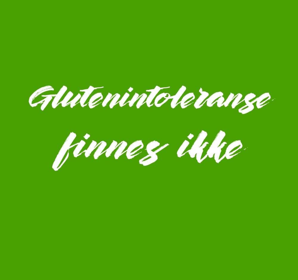glutenintoleranse finnes ikke