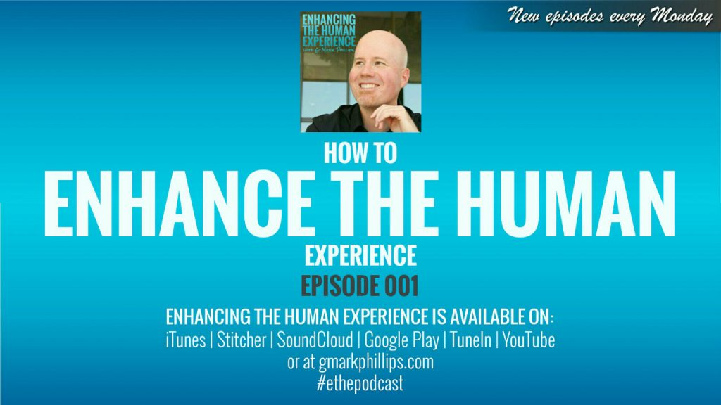 enhance the human experience