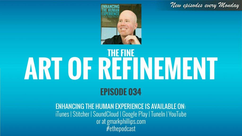 The Fine Art of Refinement – ETHE 034
