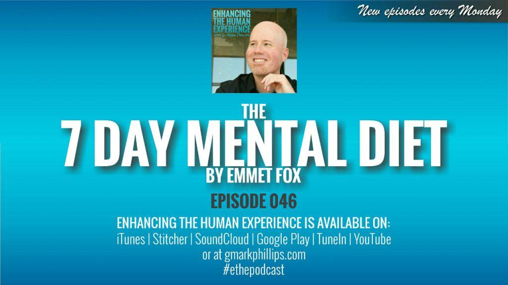 The 7 day mental diet by Emmet Fox