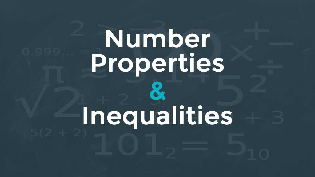 GMAT Number Properties & inequalities practice