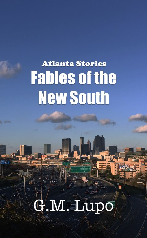 Atlanta Stories: Fables of the New South cover