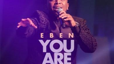 Photo of Eben – You Are Holy Lyrics