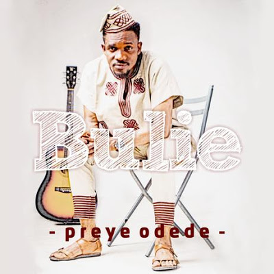 Preye - Bulie Lyrics
