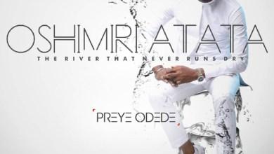 Photo of Preye Odede – Oshimiri Atata Lyrics