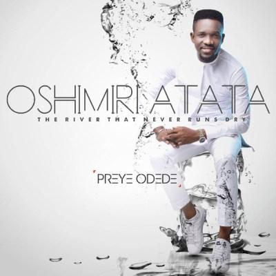 Preye Odede - Oshimiri Atata Lyrics