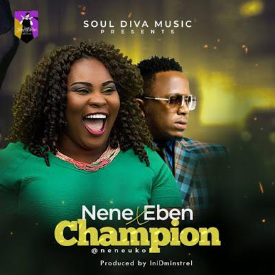 Nene Uko - You Are The Champion Lyrics