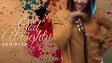 Photo of Dorisphils – God Almighty Lyrics