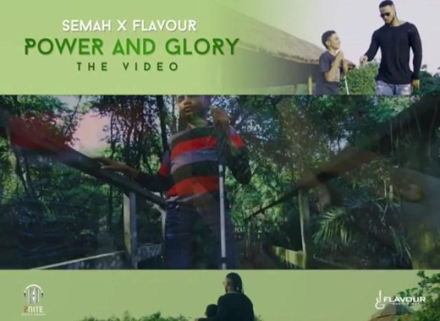 Semah ft. Flavour Power and Glory Lyrics
