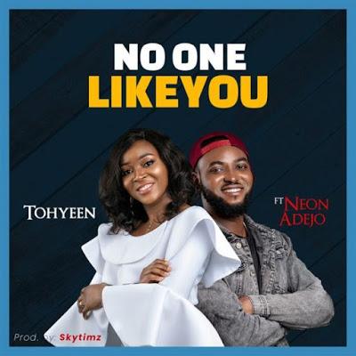 Tohyeen - No One Like You Lyrics