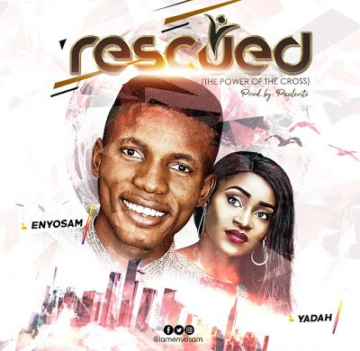Enyo Sam - Rescued Lyrics