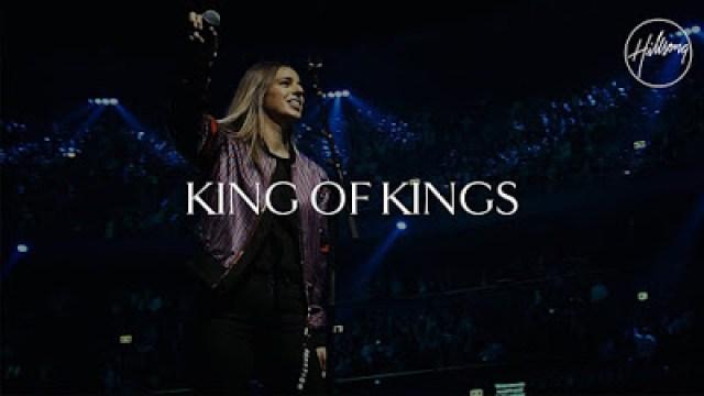 Hillsong Worship - King of Kings (2019) Lyrics