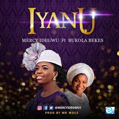 Mercy Idegwu - Iyanu Lyrics