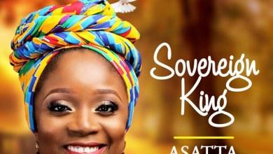Photo of Asatta – Sovereign King Lyrics & Audio