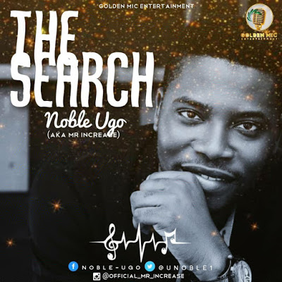The Search Is Over by Noble Ugo Mp3