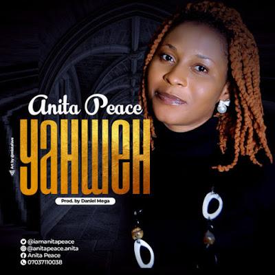 Anita Peace - Yahweh Lyrics & Audio
