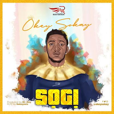 Okey Sokay - Sogi Lyrics & Audio