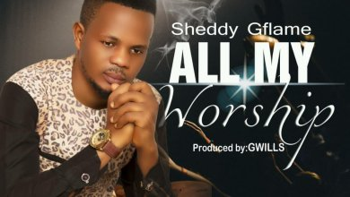 Photo of Sheddy Gflame – All My Worship Mp3