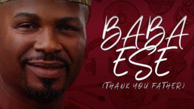 Photo of Baba Ese – Femi Lowo Lyrics & Mp3 Download
