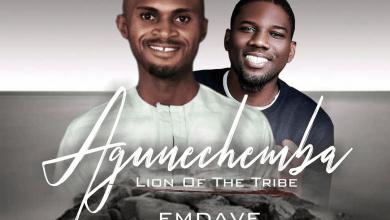 Photo of Emdave – Agunechemba Lyrics & Mp3 Download