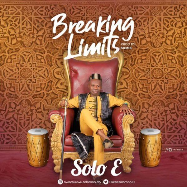 Solo E – Breaking Limits Mp3 Download
