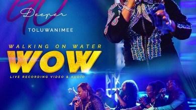 Photo of Toluwanimee – Walking On Water Mp3 Download