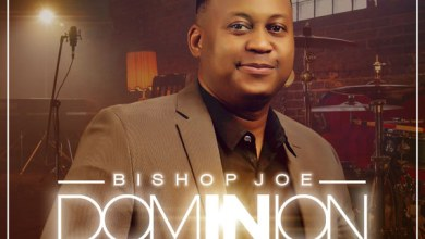 Photo of Bishop Joe – Dominion Mp3 Download